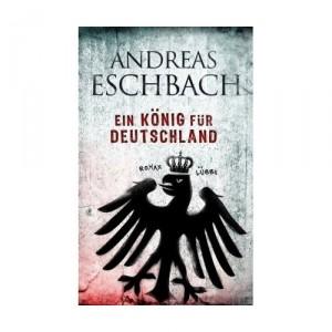 eschbach-einkönigfürdeutschland